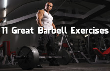 11 Great Barbell Exercises (Video)