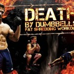 DEATH By Dumbbells! FAT SHREDDING Workout! (Video)
