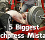 5 Biggest Benchpress Mistakes (Video)