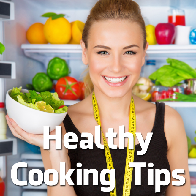 Healthy cooking tips. Yes, you can cook healthy foods and it's easy as not eating a pie!