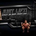 Just Lift Workout – Deadlift, Dip, Squat, Crunch, Jump! (Video)