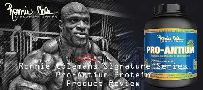 Ronnie Coleman's Signature Series Pro-Antium Protein Product Review