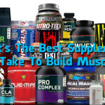 What's the Best Supplement to Take to Build Muscle?