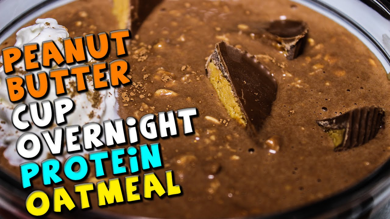 Peanut Butter Cup Overnight Protein Oatmeal Recipe (Video)
