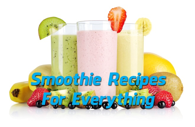 Smoothie Recipes For Everything (Infographic)